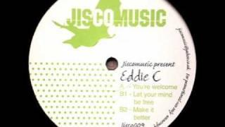 Eddie C - Make It Better