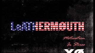 LeATHERMOUTH - XØ (Full Album 2009)