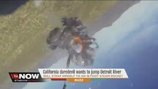 California daredevils wants to jump Detroit River