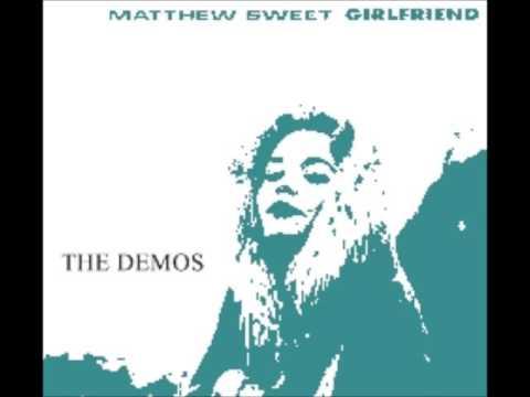Matthew Sweet - Girlfriend Demos (audio)
