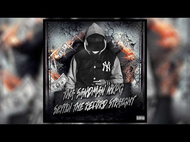 Tha Sandman Nkpg   Settin The Record Straight