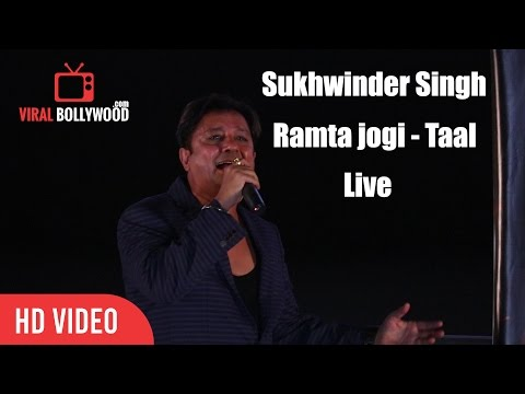 One Of The Best Performance | Sukhwinder Singh | Mai Rampta Jogi Live | Taal Movie Song