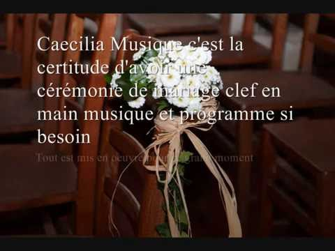 caecilia musique pour votre mariage l 39 glise youtube. Black Bedroom Furniture Sets. Home Design Ideas