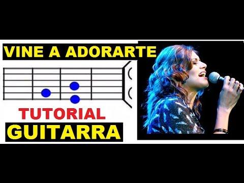 (82) Marcela Gandara - Vine a Adorarte (TUTORIAL para GUITARRA)