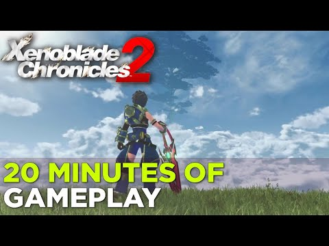 XENOBLADE CHRONICLES 2 — 20 Minutes of Gameplay
