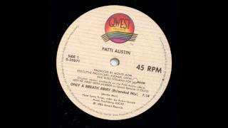 Patti Austin - Only A Breath Away [Extended Mix]