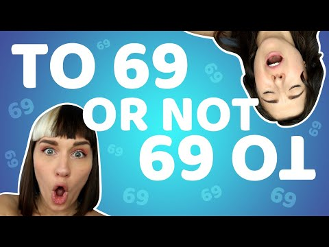 WHY DO PEOPLE 69?! | Come Curious