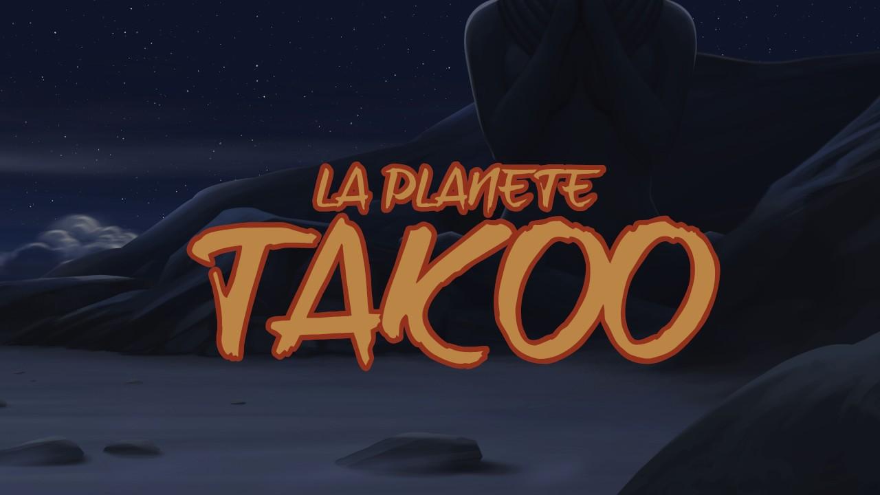 Bientôt le teaser de La Planète Takoo(version Créole)