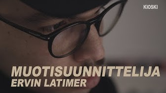 """""""On niin paljon enemmän, mitä me voitais pukee päälle"""" – Se tyyli: Muotisuunnittelija Ervin Latimer"""