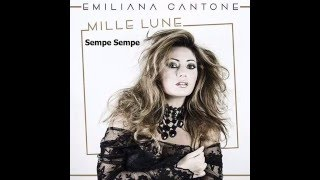 01 - Sempe Sempe - Emiliana Cantone - Dal CD MIlle Lune - Emiliana Cantone 2016
