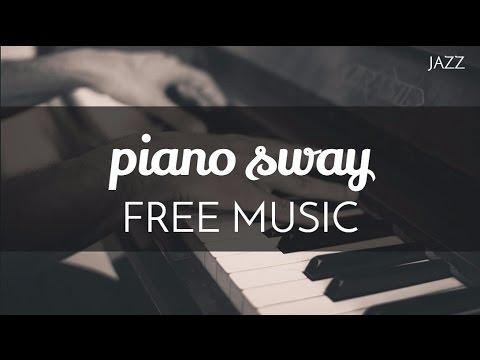 Jazz | Upbeat - Free Instrumental Piano Music - 'Piano Sway' - OurMusicBox
