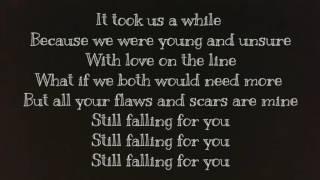 Still falling for you Ellie Goulding with lyrics