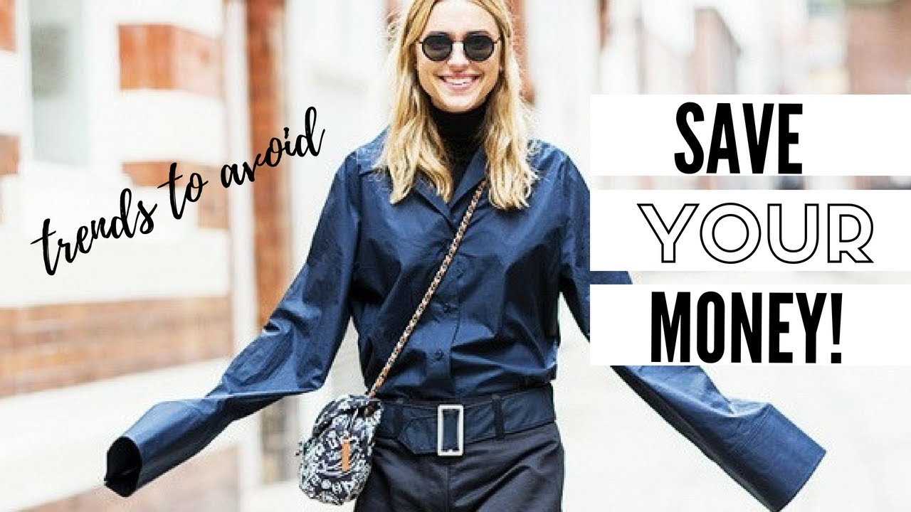 fall fashion trends to avoid | 2018 fashion - youtube