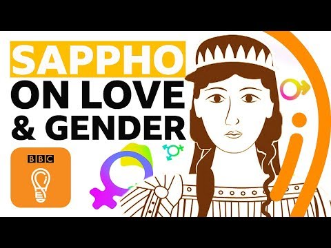 Gender, Love And Sex: What Can We Learn From The Ancient Greek Poet Sappho? | BBC Ideas