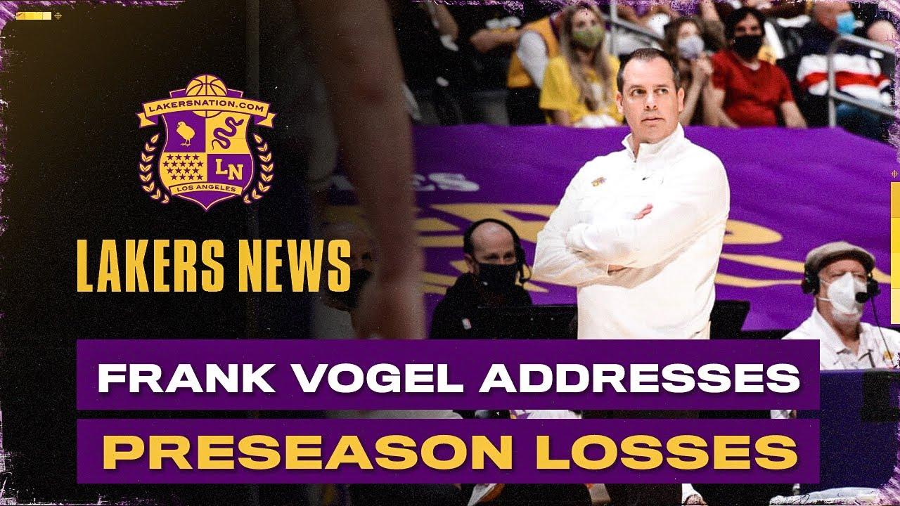 Frank Vogel Addresses Lakers' Preseason Losses