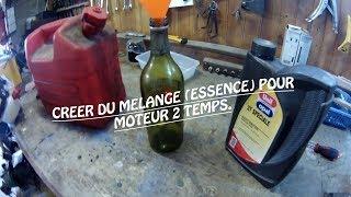Comment faire de l'essence pour moteur 2 temps