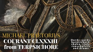 Michael Praetorius - Courante CLXXXIII from Terpsichore - Viols, Hurdy Gurdy, Shawn