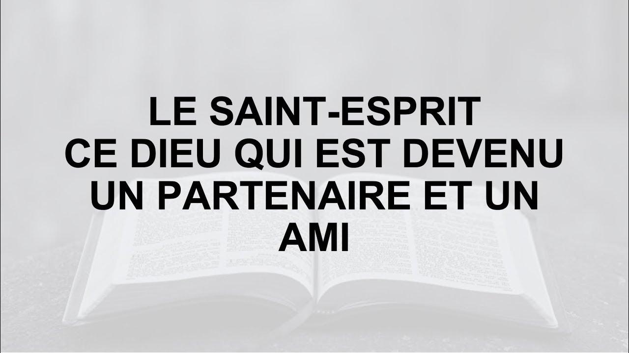 Le Saint-Esprit, ce Dieu qui est devenu un ami (7) / Dr. Michaux Mundala / CENA-EN-ÉTUDE BIBLIQUE