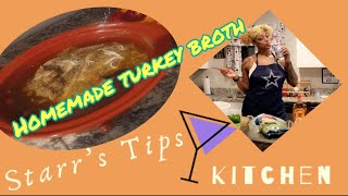 How to make Homemade Turkey Broth   Starr's Tipsy Kitchen   How To Cook