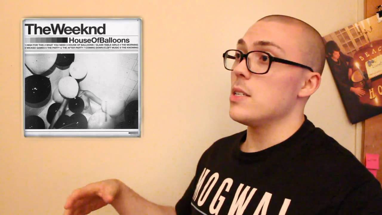 The Weeknd House Of Balloons Album Review