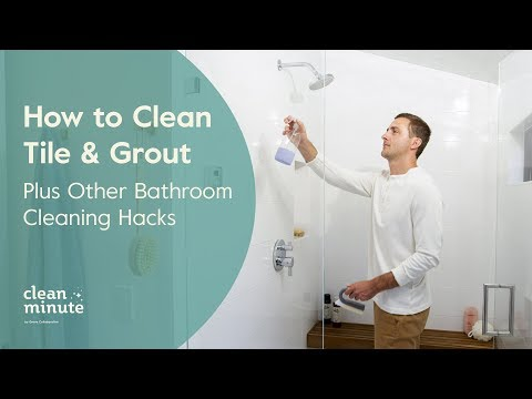 How to Clean Tile & Grout Plus Other Bathroom Cleaning Hacks | Clean Minute