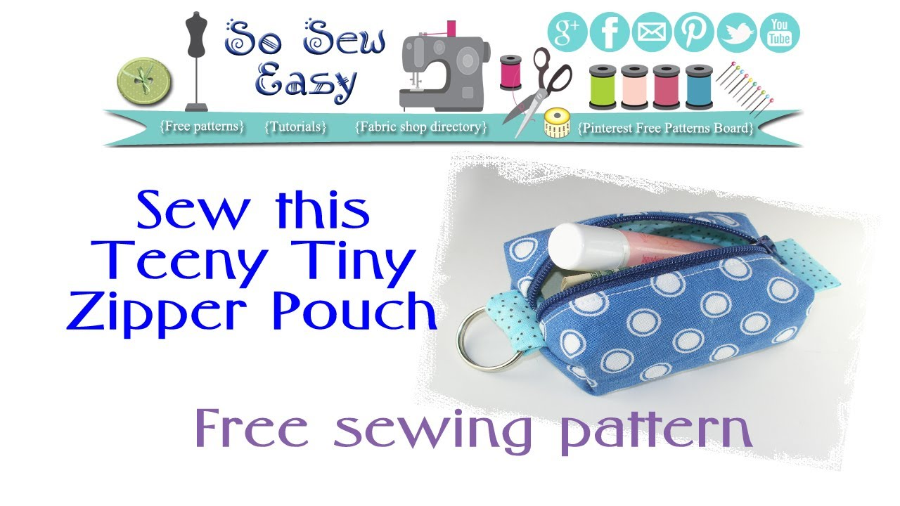 How To Sew A Teeny Tiny Keyring Zipper Pouch Youtube