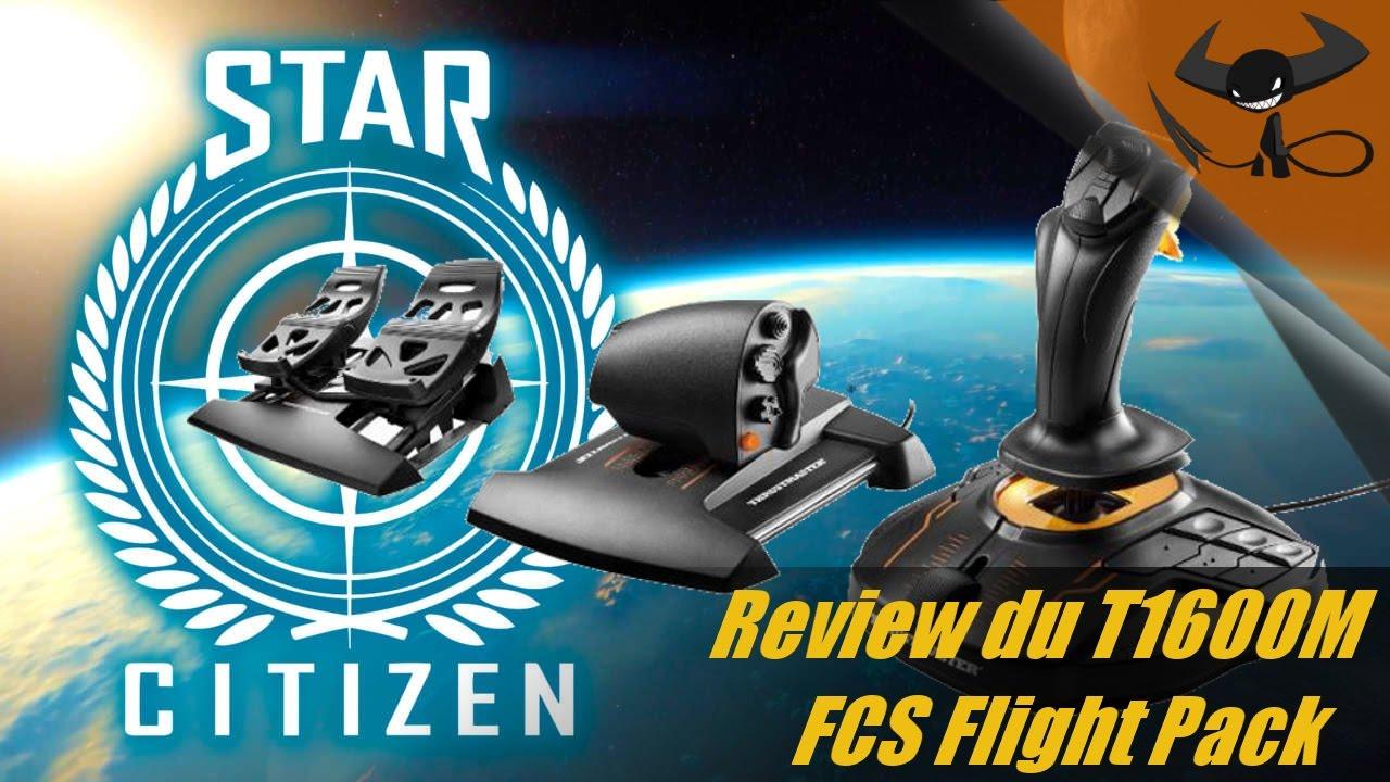 [FR] Star Citizen et T16000M FCS - Review et profil