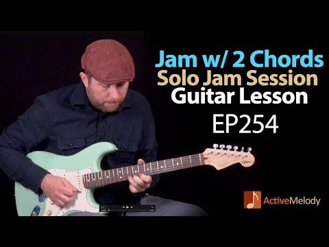 How to jam with just 2 chords  Playing both rhythm and Lead  Blues Guitar Lesson  EP254