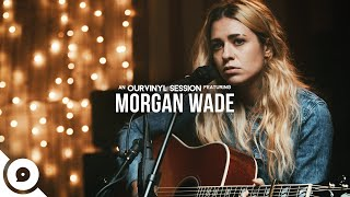 Morgan Wade - Left Me Behind | OurVinyl Sessions