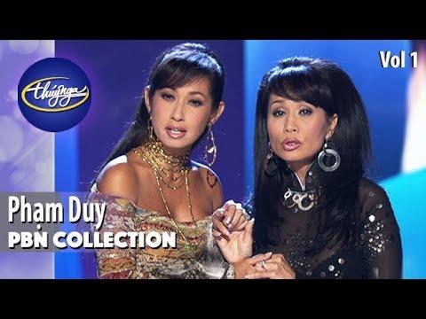 PBN Collection | Phạm Duy - Những Tình Khúc Bất Hủ