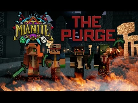 MIANITE PURGE DAY!! TRUST NO ONE, KILL EVERYONE!