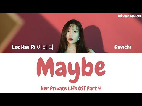 Lee Hae Ri (Davichi) - Maybe (Her Private Life OST Part 4) Lyrics (Han/Rom/Eng/가사)