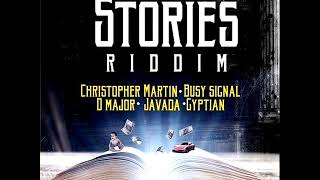 Stories Riddim Mix (Full) Feat. Busy Signal, Christopher Martin, Gyptian (May 2019)