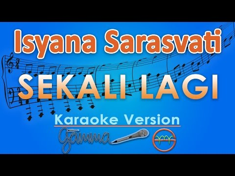 Isyana Sarasvati - Sekali Lagi (Karaoke Lirik Tanpa Vokal) by GMusic