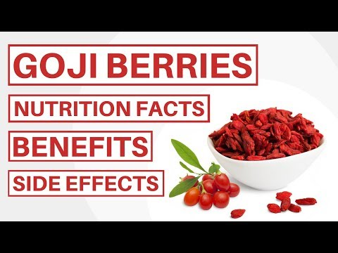 Goji Berries Nutrition Facts, Health Benefits & Side Effects (Chinese Wolfberry Fruit)