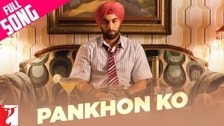 Pankhon Ko - Full Song - Rocket Singh - Salesman Of The Year