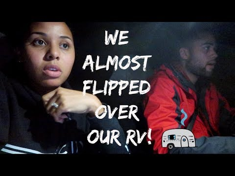 we-almost-flipped-over-our-rv!