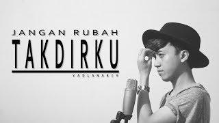 Gambar cover Andmesh - Jangan Rubah Takdirku (cover version) by Fadlan Arif