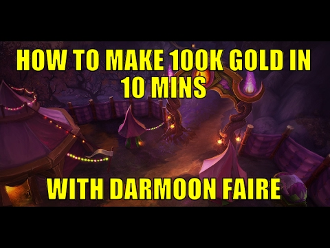 Make 100k+ gold in 10 mins on EVERY ALT - Darkmoon Faire Gold Guide (WoW 7.1.5)