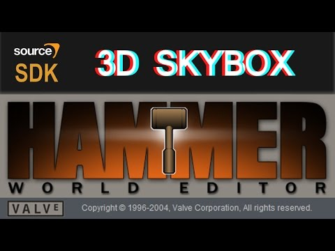Source sdk 3d skybox hammer editor tutorial deutsch 3d editor