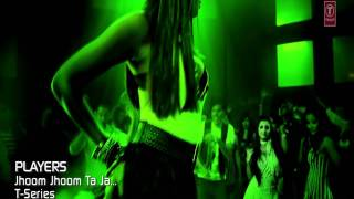 Jhoom Ta Hun  - Players 1080P HD | Indian Club