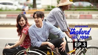 Experience Thailand and More   EP3