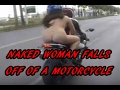 NAKED WOMAN FALLS OFF MOTORCYCLE? MOTOVLOGGER CLICKBAIT?