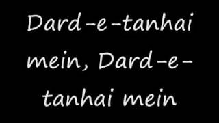 Dard E Tanhai Main(Lyrics)Hindi-Sad SonG