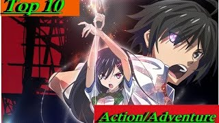Top 10 Anime Opening  Action/Adventure