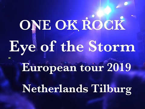 ONE OK ROCK Eye of the Storm European tour 2019 in Netherlands Mp3