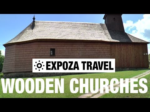 Wooden Churches (Slovakia) Vacation Travel Video Guide