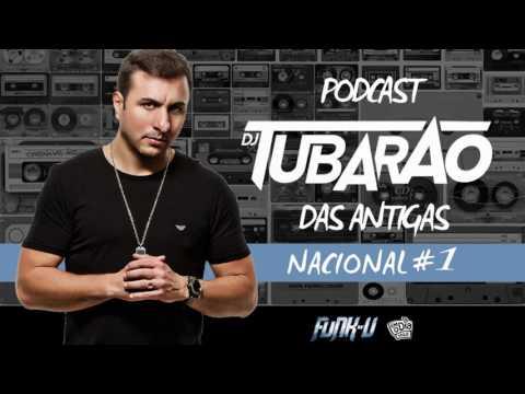 Tubarão Faz a Festa Funk Podcast #1 (Antigas Nacional)