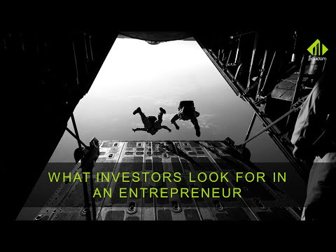 What Investors Look For In An Entrepreneur