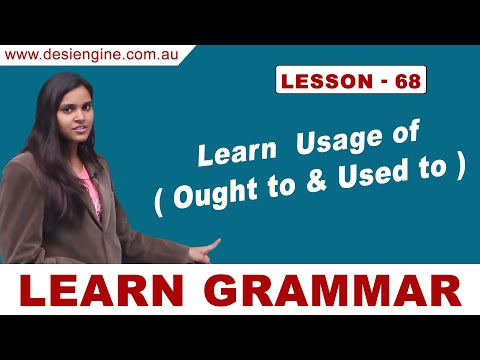 Lesson - 68 Learn Usage of ( Ought to & Used to )   Learn English Grammar   Desi Engine India